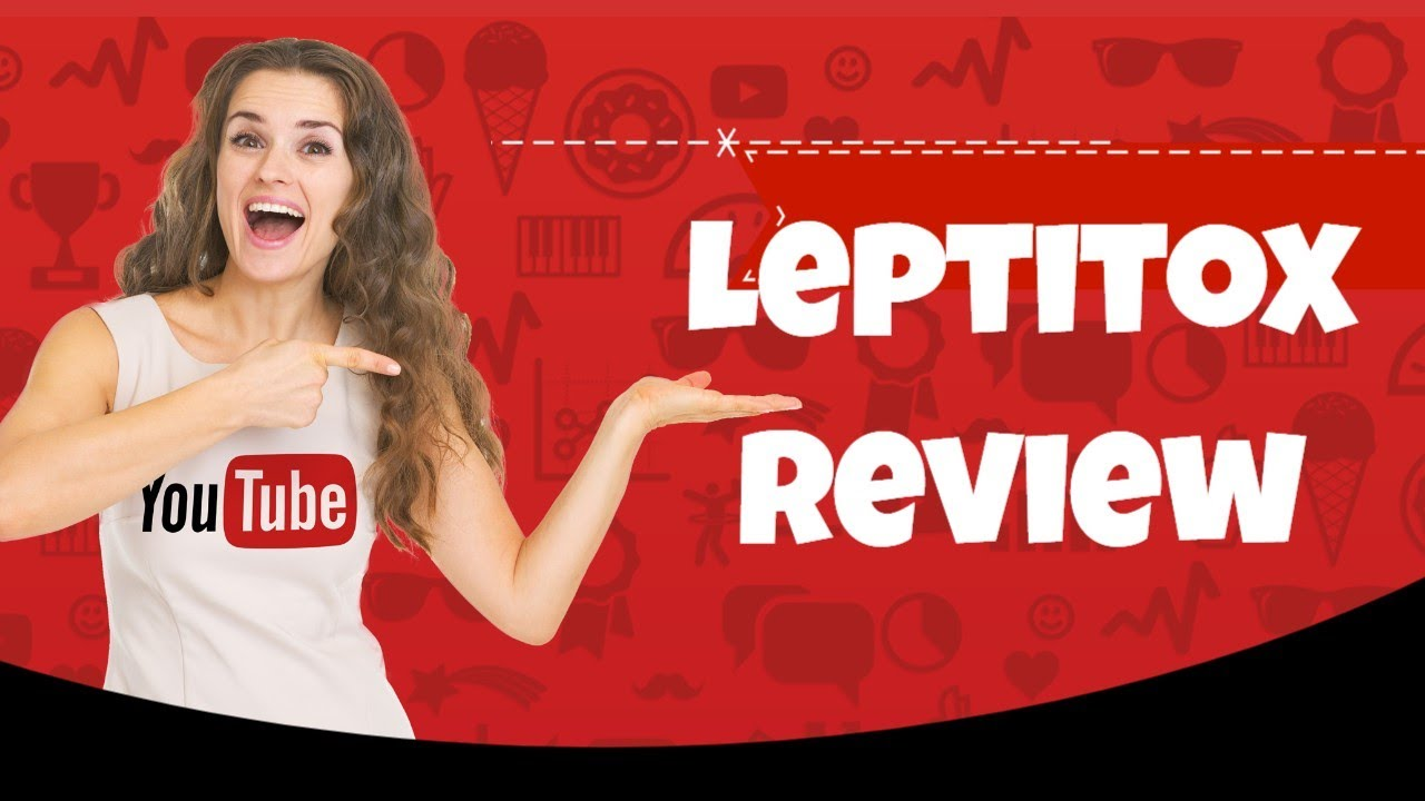 Leptitox – Leptitox Supplement Review – Leptitox Pills