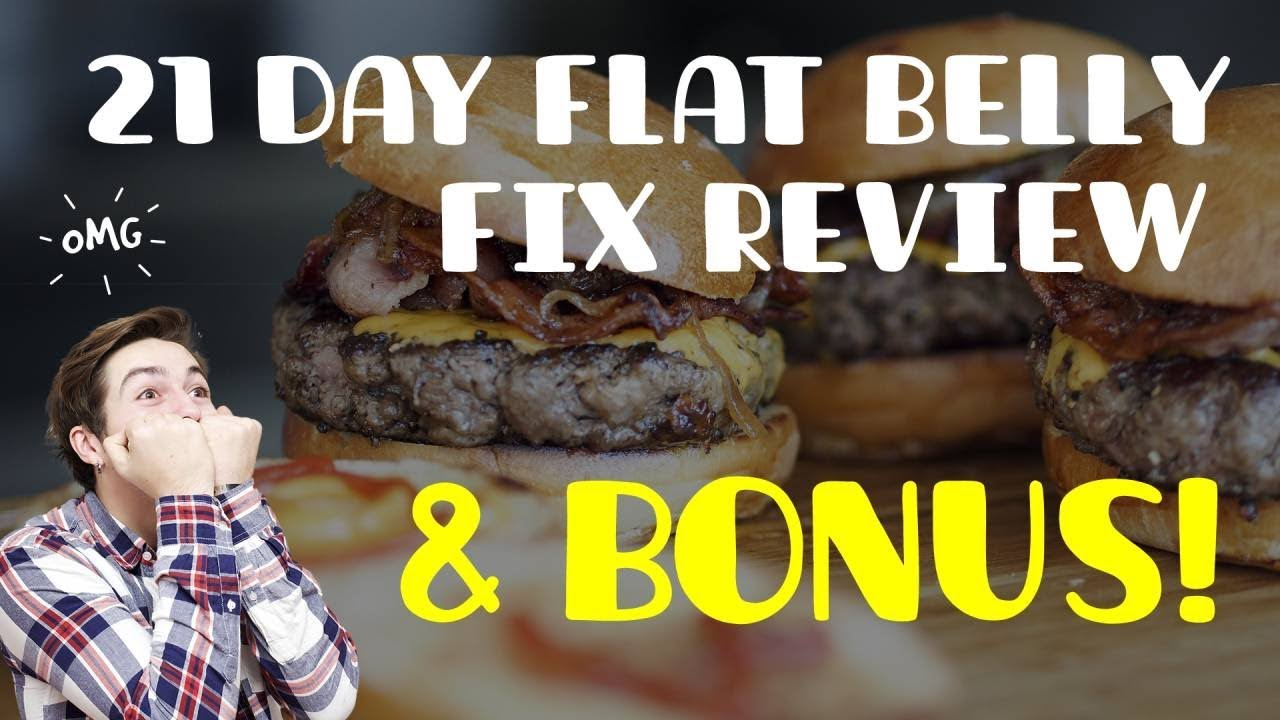 21 Day Flat Belly Fix Review & BONUS   Watch This BEFORE Buying Top Rated