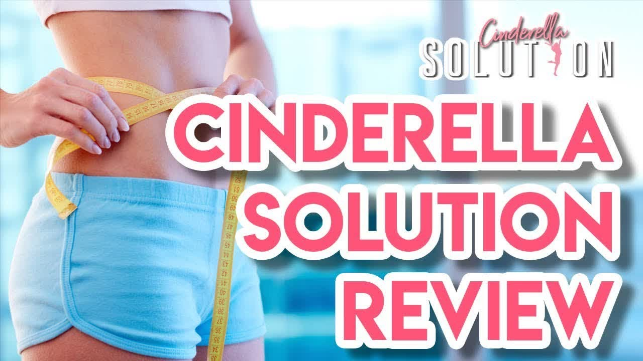 Cinderella Solution Review. 🍀🍁 Does The Cinderella Solution Work?Tips Loss Weight Watch Now