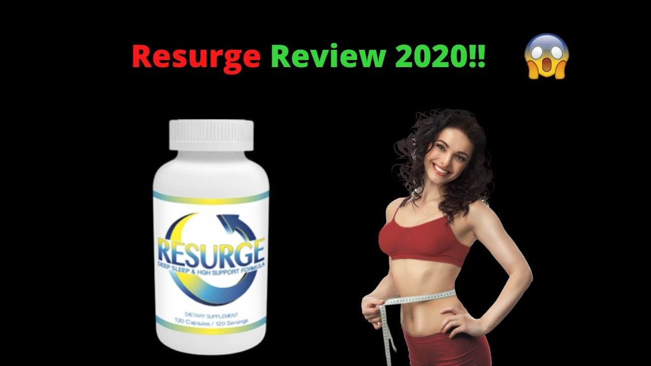 Resurge Diet Supplement Review 2020 | Everything You Need to Know – How to Lose Weight Fast