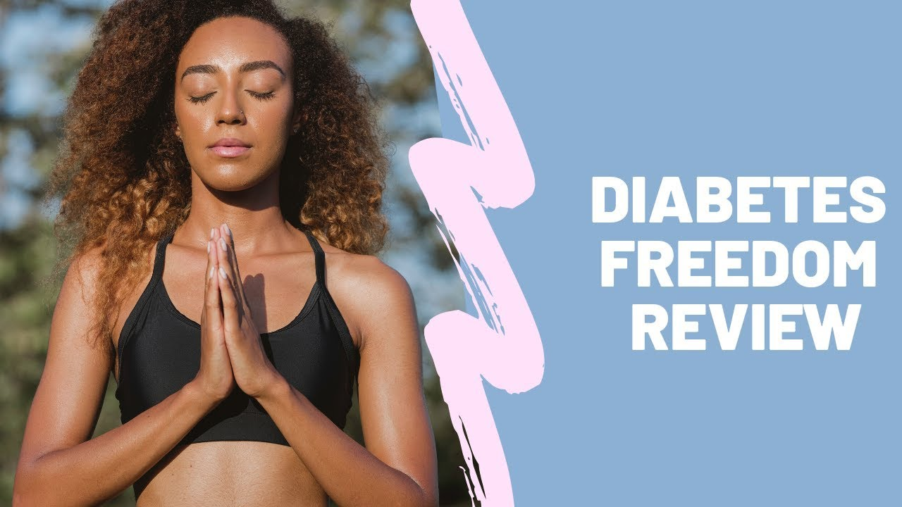 Diabetes Freedom Review | Does It Really Work ? Watch Video