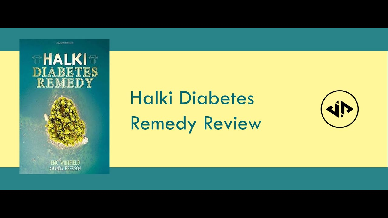 Program Halki Diabetes Remedy Review – Save You a Lot of Health Problems and Medical Bills