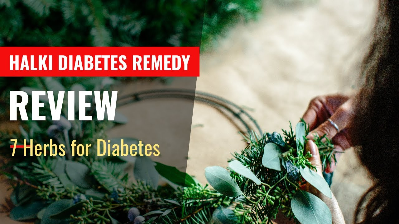 Reverse Diabetes Naturally: 7 Herbs and Supplements For Type 2 Diabetes   Halki Diabetes Remedy Review