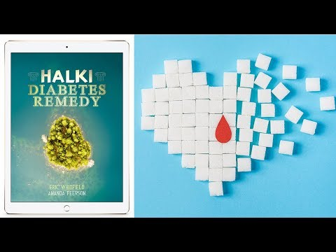 Reverse Diabetes Naturally: The Halki Diabetes Remedy Ingredients | Does The Halki Diabetes Remedy Really Work ?