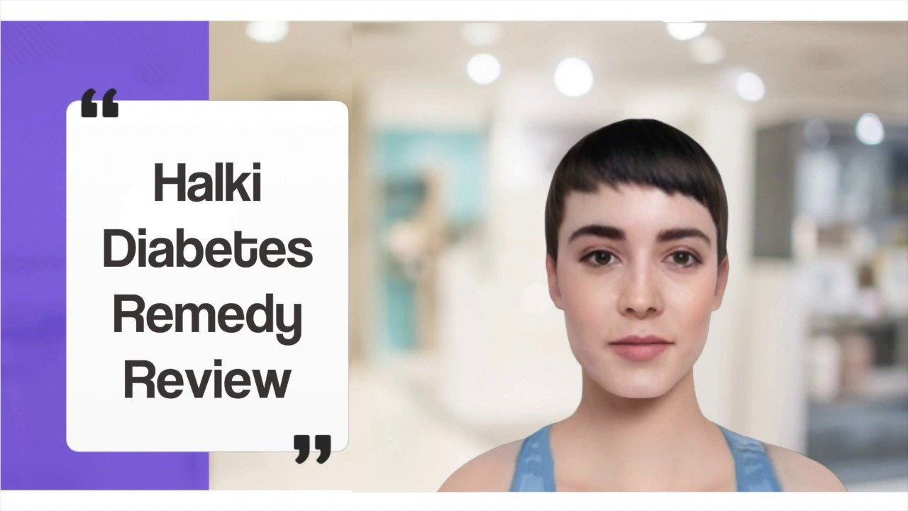 The Halki Diabetes Remedy Review and Bonuses Watch Now