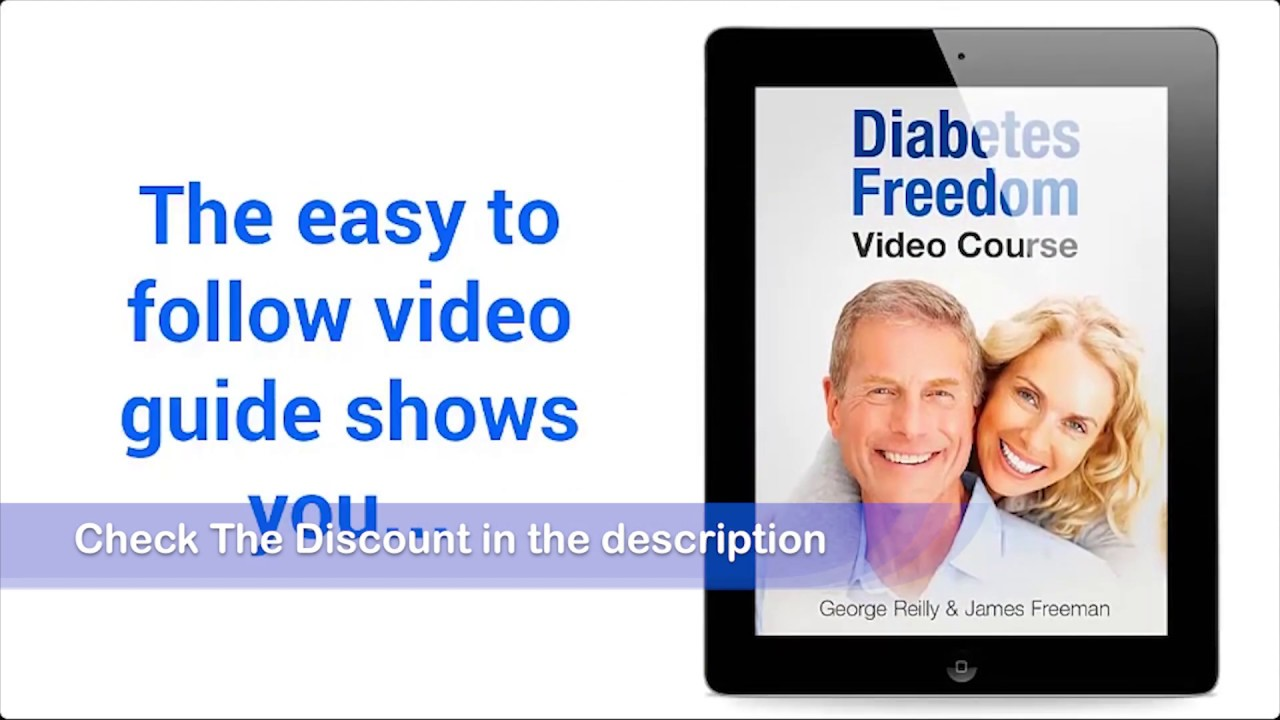 Diabetes Freedom Review – Proven To Cure Diabetes? -Type 1.2