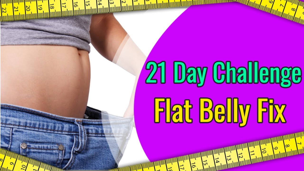 Flat Belly Fix [Get Rid Of Belly Fat In 21 Days] ⚠️