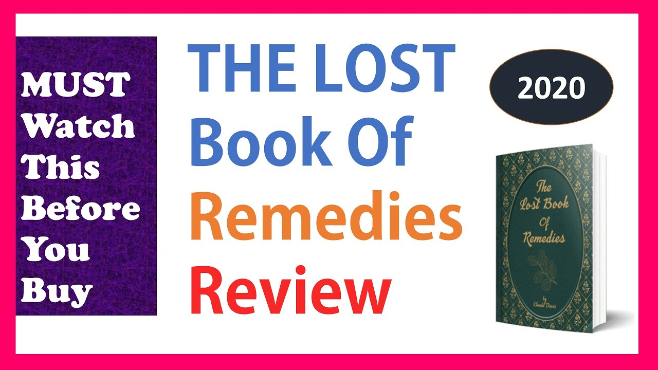 The Lost Book Of Remedies Review 2020   Does It Really Help? (Pros and Cons   Is it Legit   Price ?