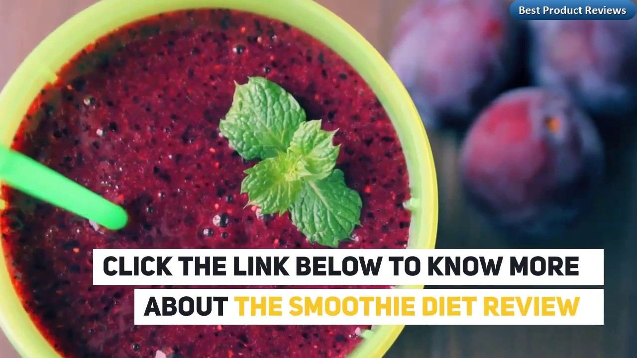 The Smoothie Diet – Facts You Must Know! 🍴