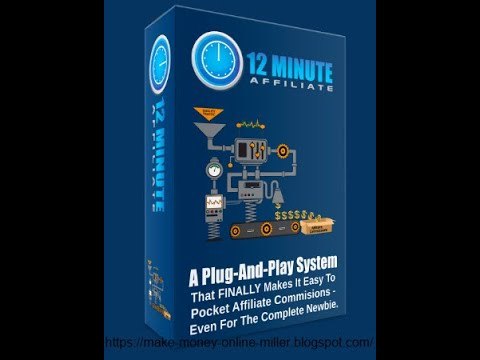 12 Minute Affiliate System Review – 2019-10-22 23:32:23