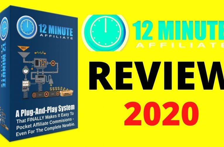 12 Minute Affiliate System Review – 2020-02-20 19:01:42