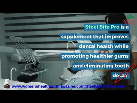 Steel Bite Pro Review : To Rebuild Your Teeth and Gums And Get Rid of Tooth Decay – 2020-08-24 19:08:23
