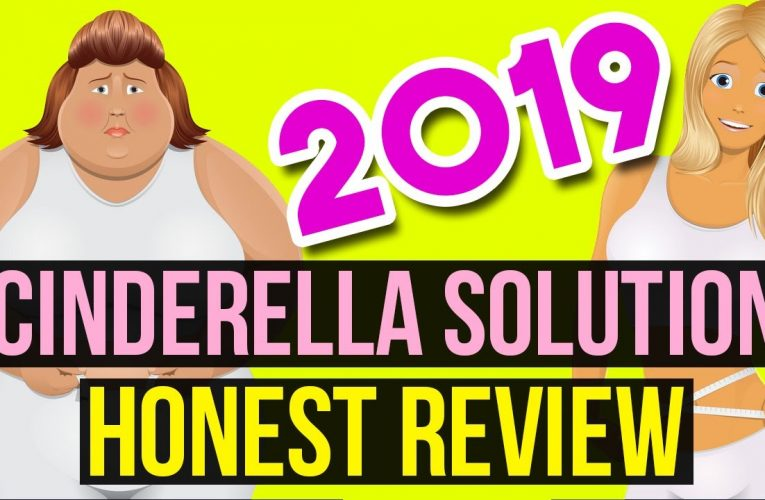 Cinderella Solution Review : is a very feasible weight loss program for women – 2019-10-19 20:43:57