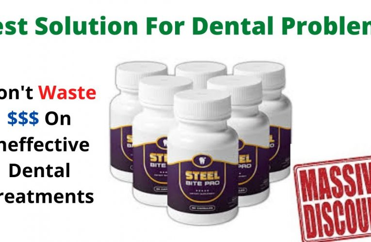 Steel Bite Pro Review : To Rebuild Your Teeth and Gums And Get Rid of Tooth Decay – 2020-09-10 15:36:40