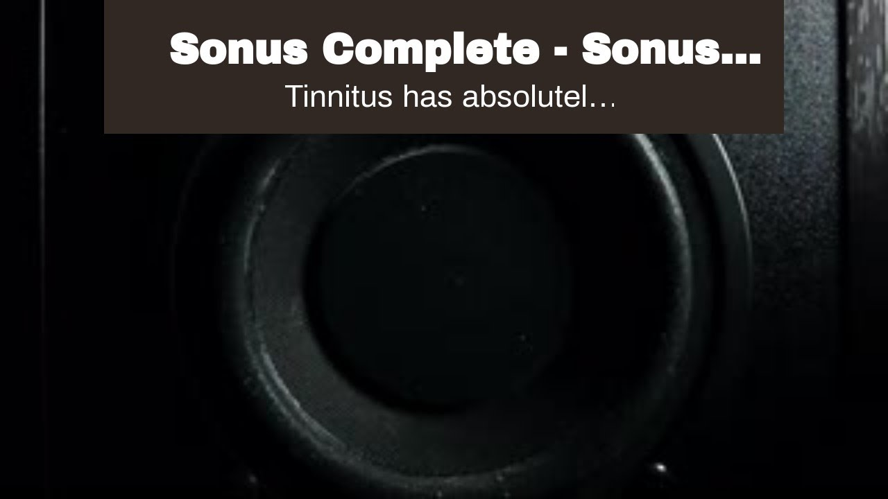 Sonus Complete - Sonus Complete Customer Reviews tinnitus and anxietySonus Complete Reviews - D...