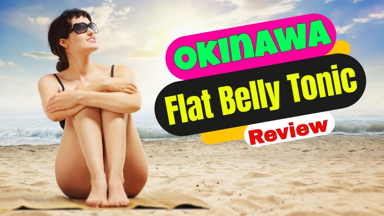 Okinawa Flat Belly Tonic Review 🩱 | Tonic 🧴 Recipe 🤤 System PDF 📗 For Fat Loss - Scam or Hope?