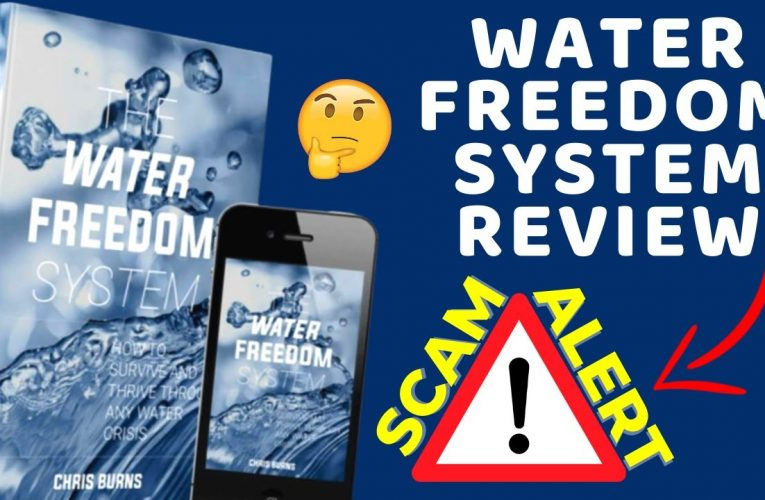 Water Freedom System Reviews ❌SCAM Alert⚠️ Water Freedom System Does It Works or a SCAM? (Watch Now!)